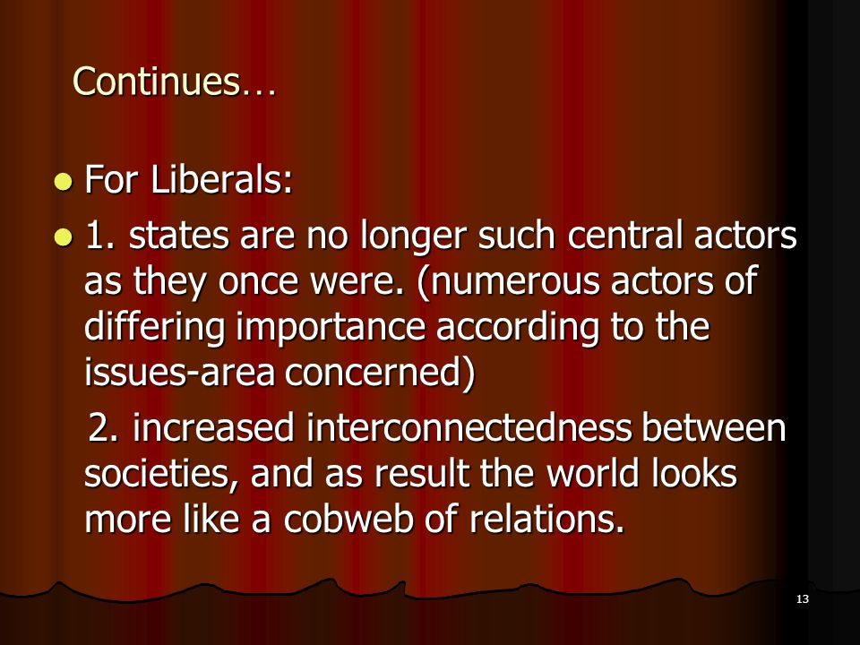 Continues… For Liberals: