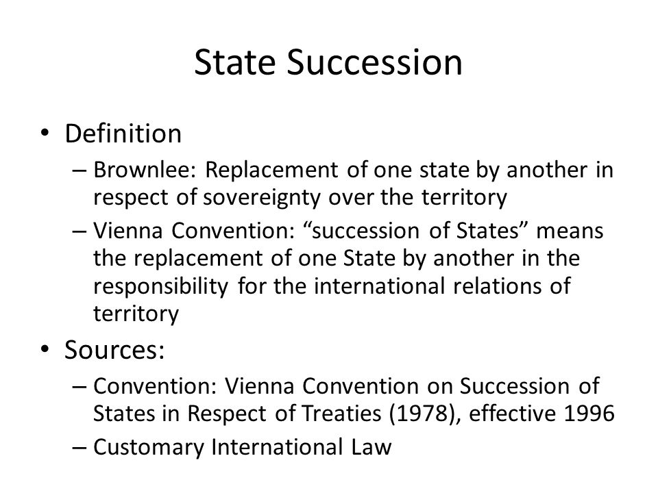 State Succession Definition Sources: