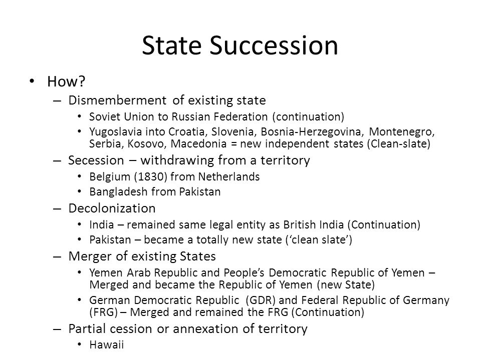 State Succession How Dismemberment of existing state