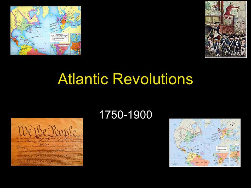 Atlantic Revolutions 1750-1900