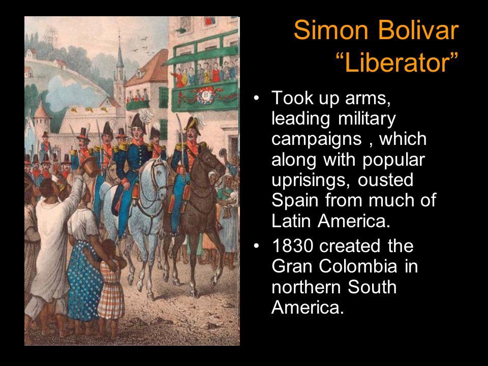 Simon Bolivar Liberator