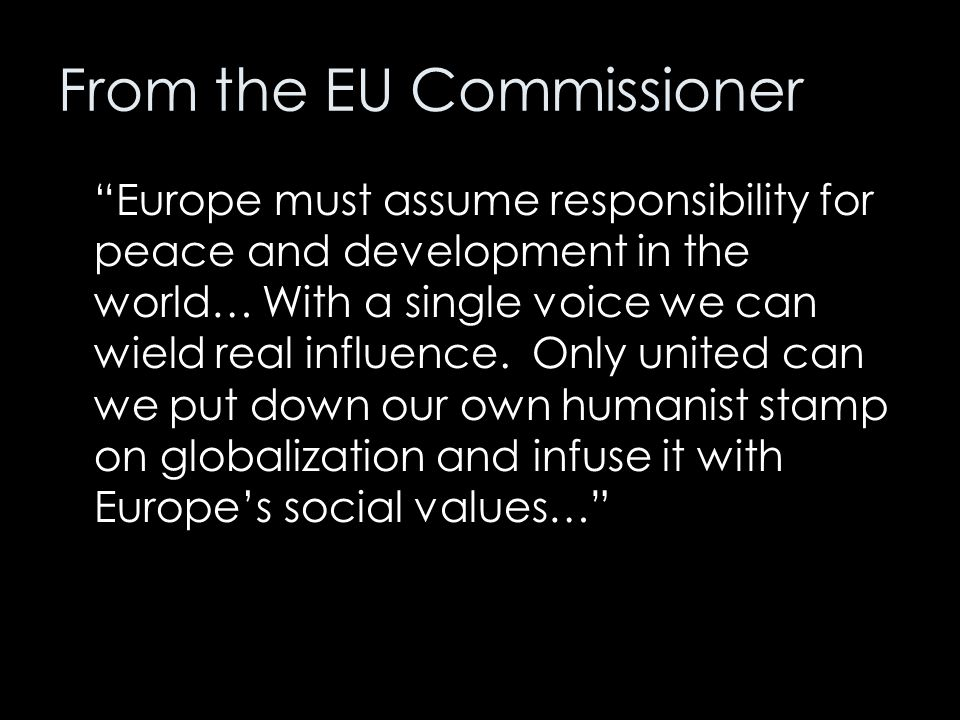 From the EU Commissioner