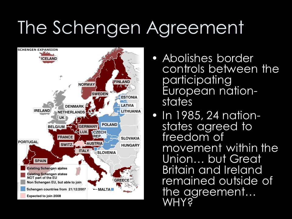 The Schengen Agreement