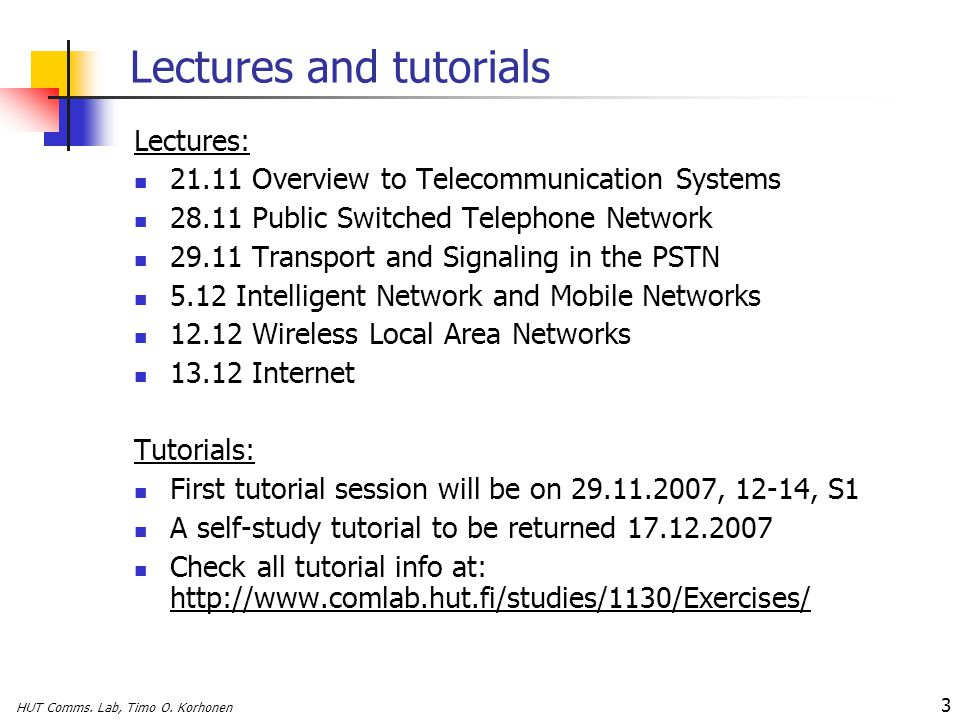 Lectures and tutorials