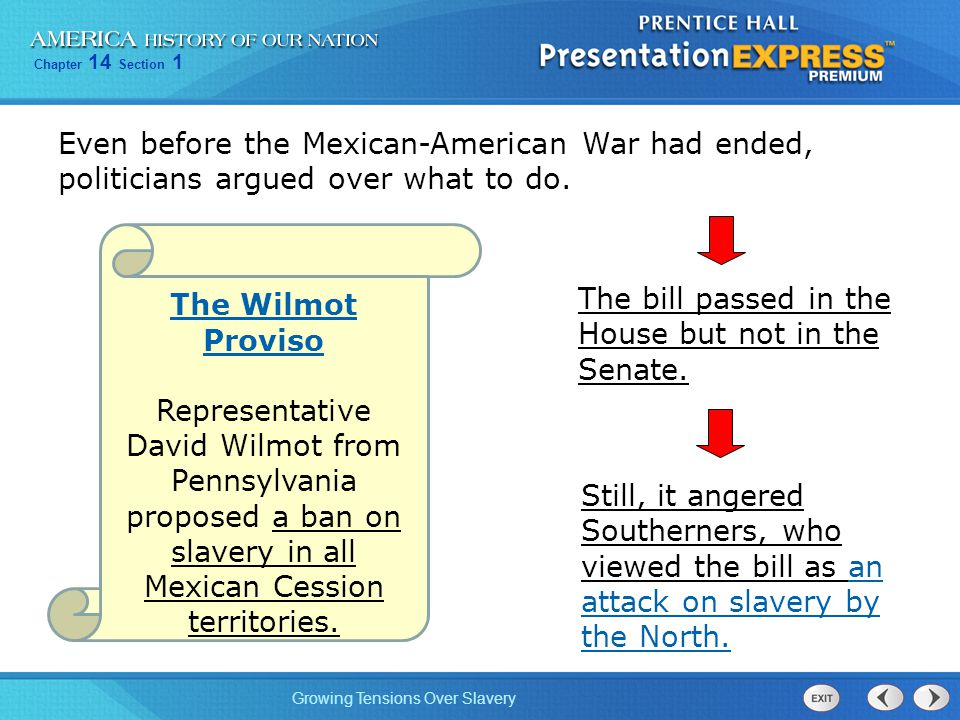 Even before the Mexican-American War had ended, politicians argued over what to do.