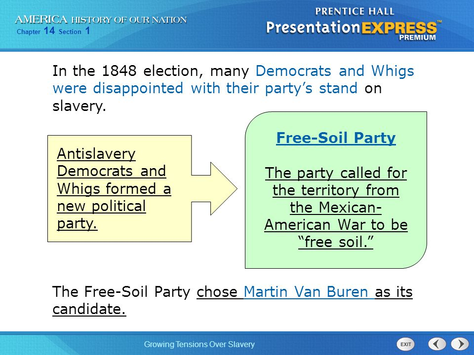 In the 1848 election, many Democrats and Whigs were disappointed with their party's stand on slavery.