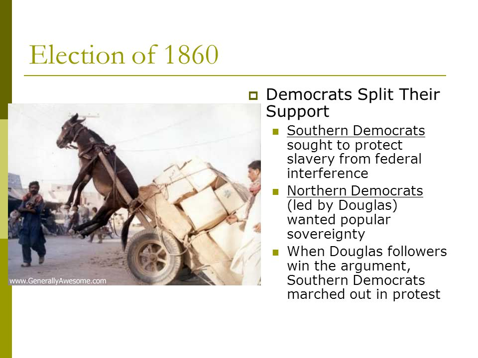 Election of 1860 Democrats Split Their Support