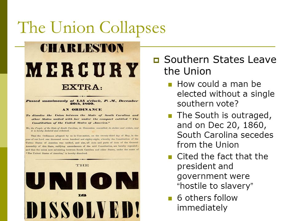The Union Collapses Southern States Leave the Union
