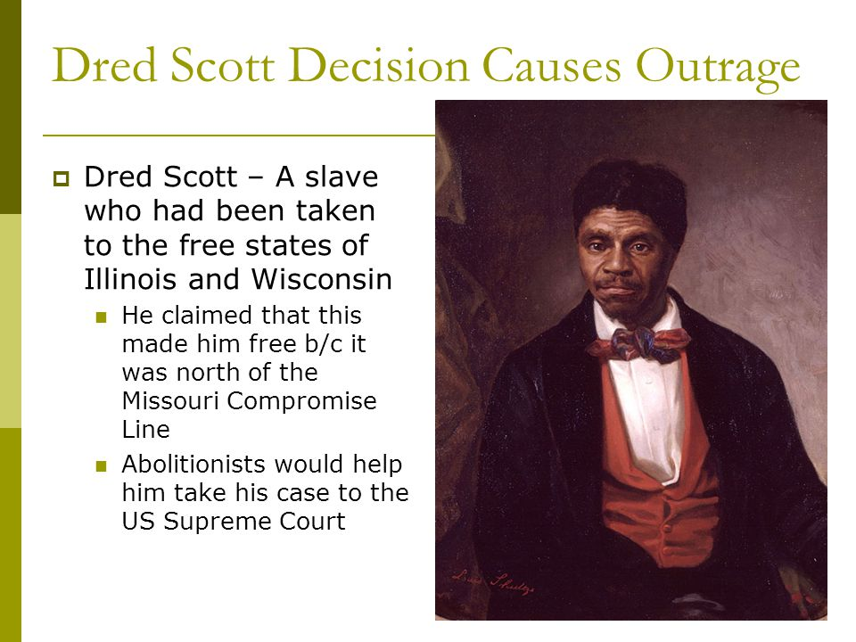 Dred Scott Decision Causes Outrage