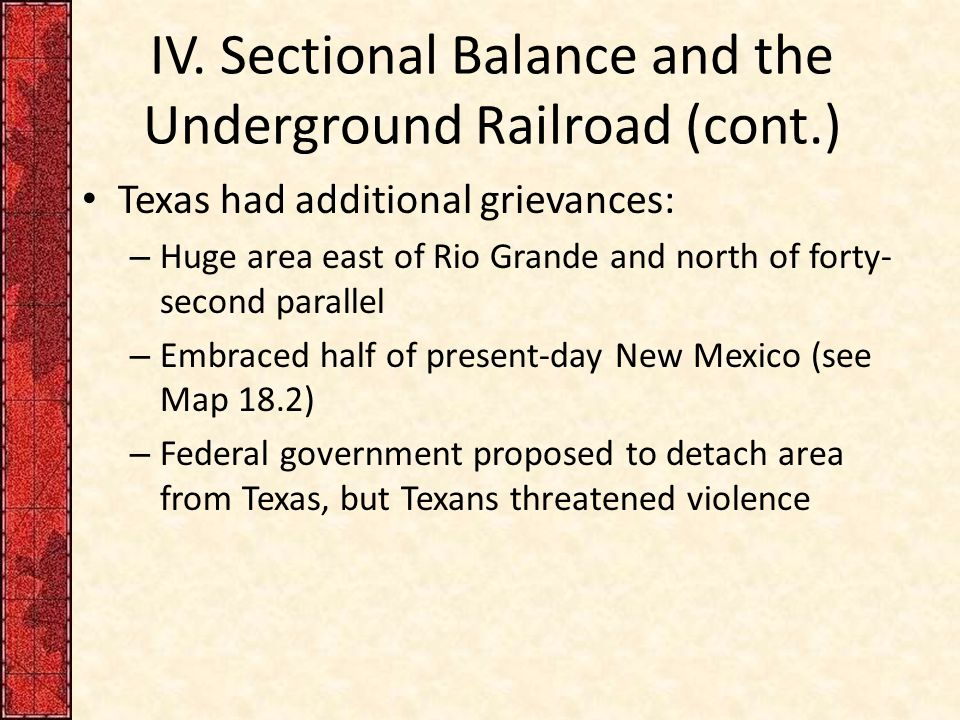 IV. Sectional Balance and the Underground Railroad (cont.)