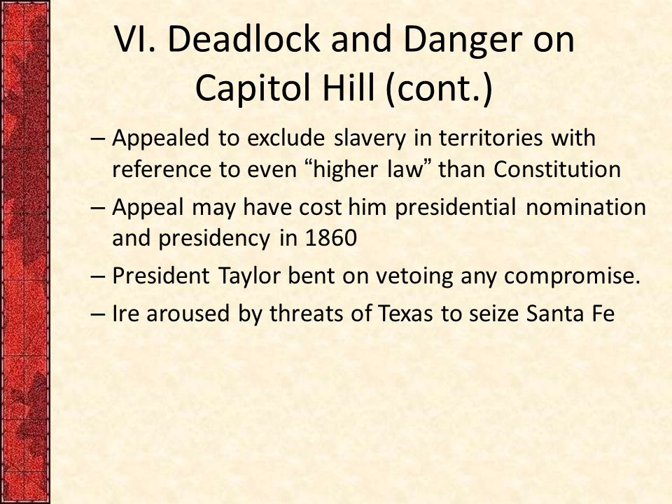VI. Deadlock and Danger on Capitol Hill (cont.)