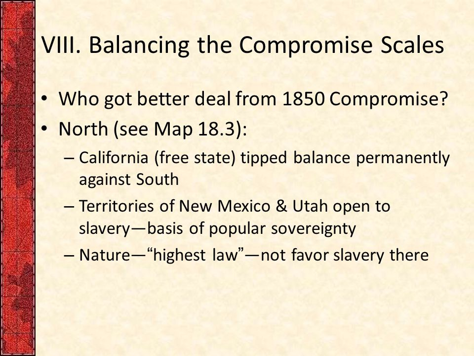 VIII. Balancing the Compromise Scales