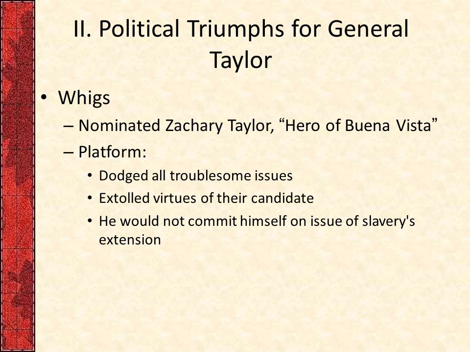 II. Political Triumphs for General Taylor