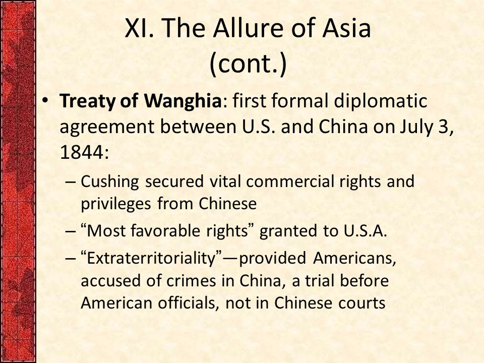 XI. The Allure of Asia (cont.)