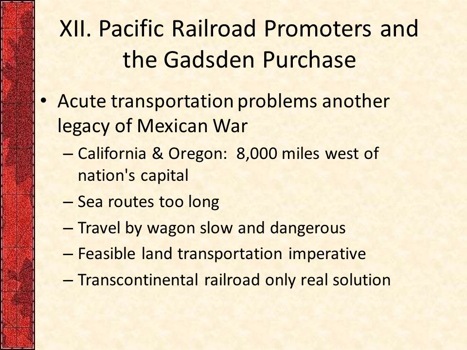 XII. Pacific Railroad Promoters and the Gadsden Purchase