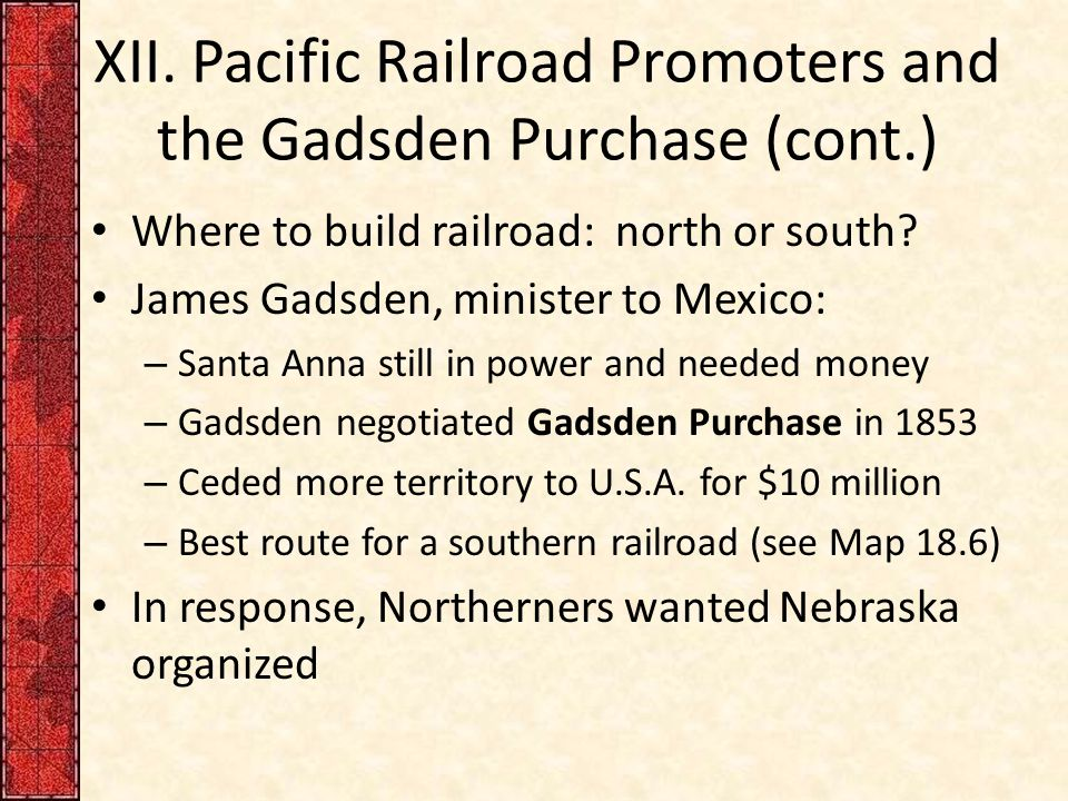 XII. Pacific Railroad Promoters and the Gadsden Purchase (cont.)