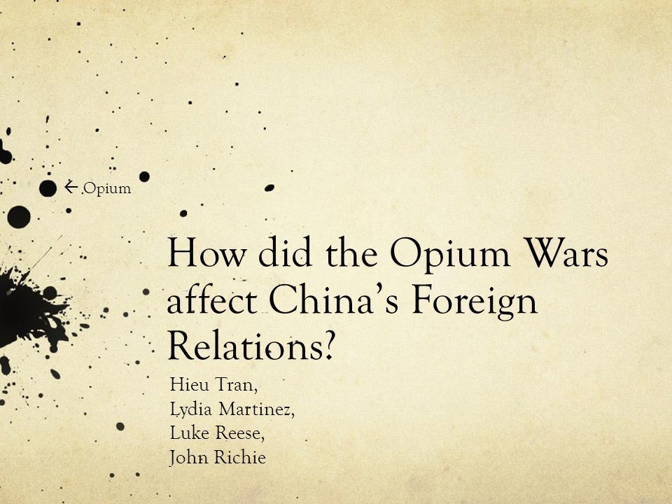 How did the Opium Wars affect China's Foreign Relations