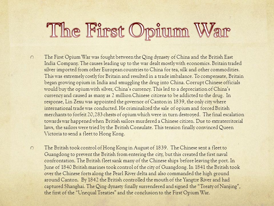 The First Opium War