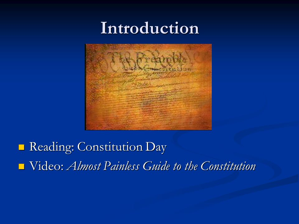 Introduction Reading: Constitution Day