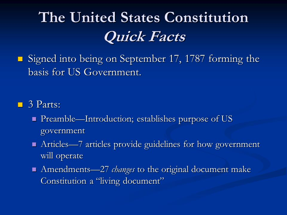 The United States Constitution Quick Facts