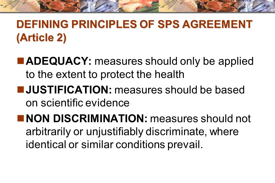 DEFINING PRINCIPLES OF SPS AGREEMENT (Article 2)