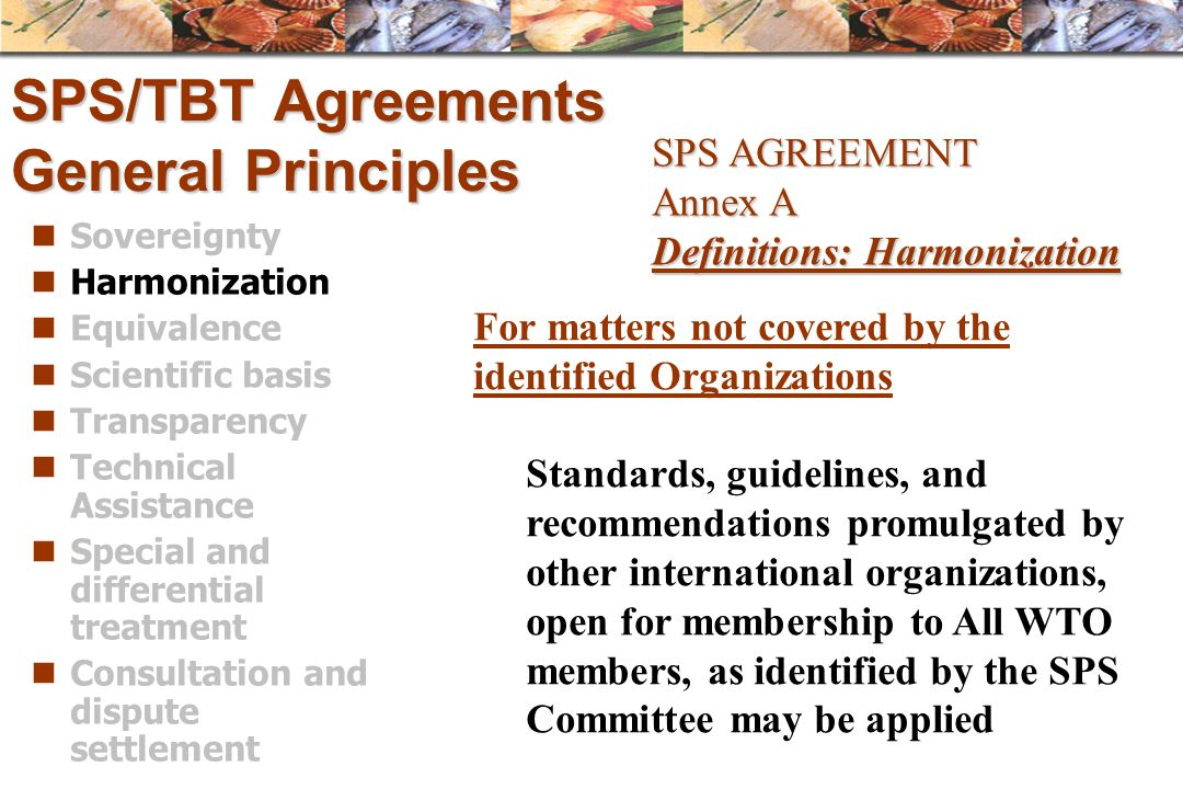 SPS/TBT Agreements General Principles