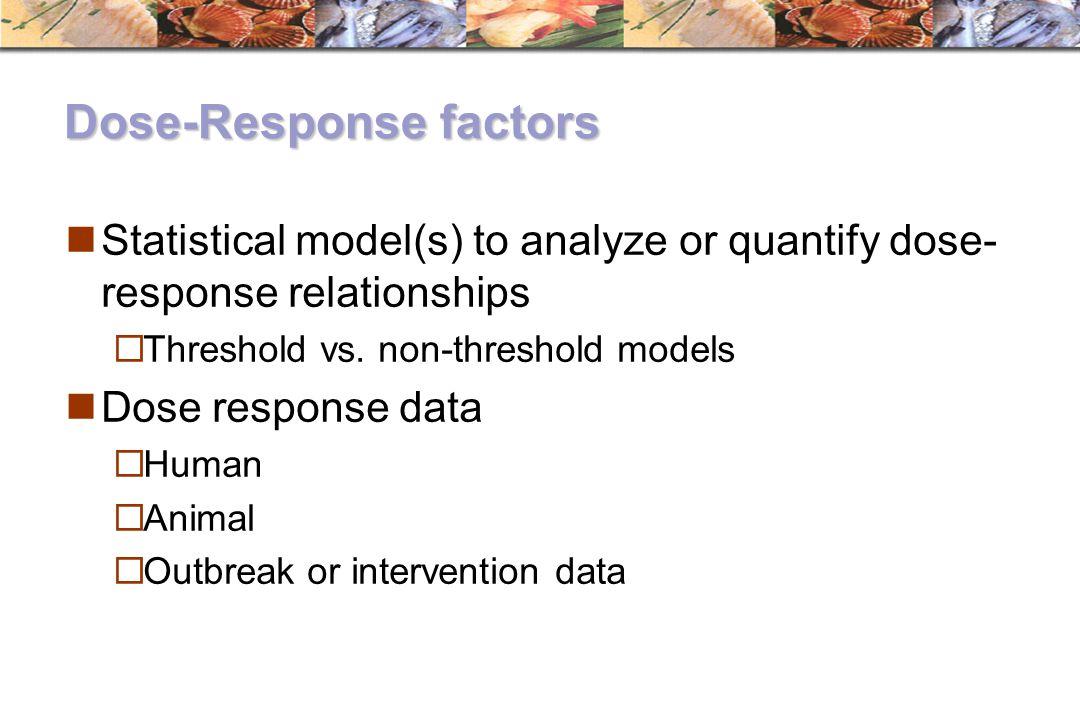 Dose-Response factors