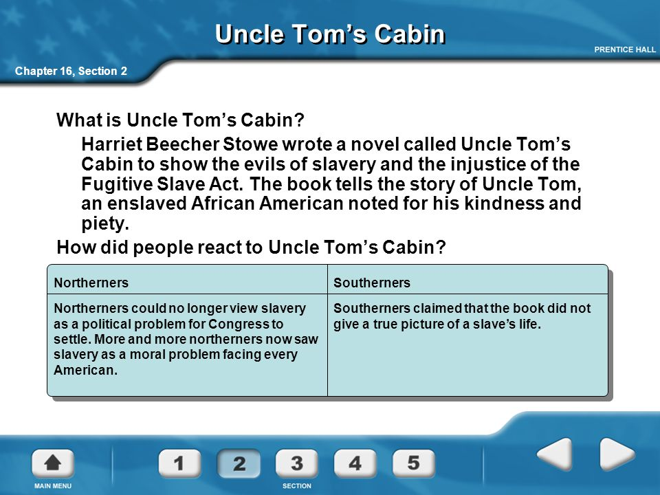 Uncle Tom's Cabin What is Uncle Tom's Cabin