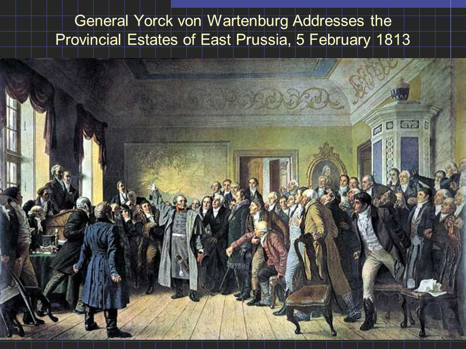 General Yorck von Wartenburg Addresses the Provincial Estates of East Prussia, 5 February 1813
