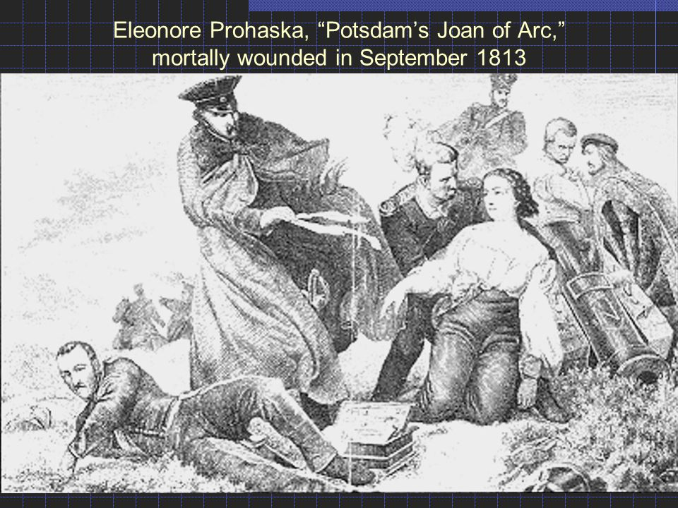 Eleonore Prohaska, Potsdam's Joan of Arc, mortally wounded in September 1813