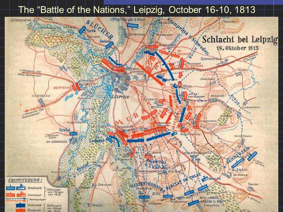 The Battle of the Nations, Leipzig, October 16-10, 1813