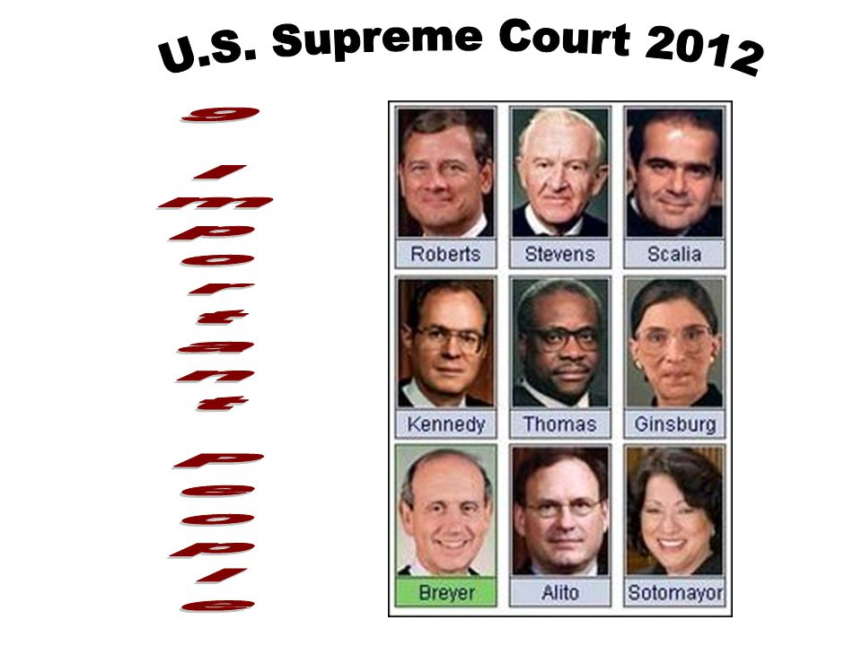 U.S. Supreme Court 2012 9 Important People