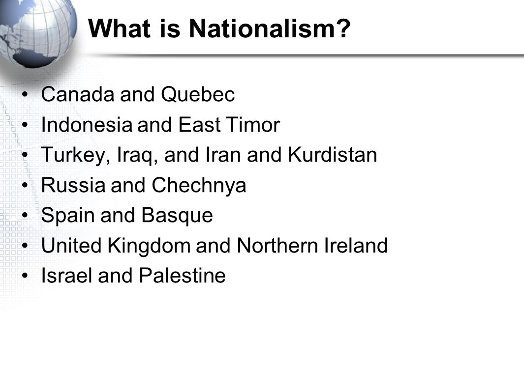 What is Nationalism Canada and Quebec Indonesia and East Timor