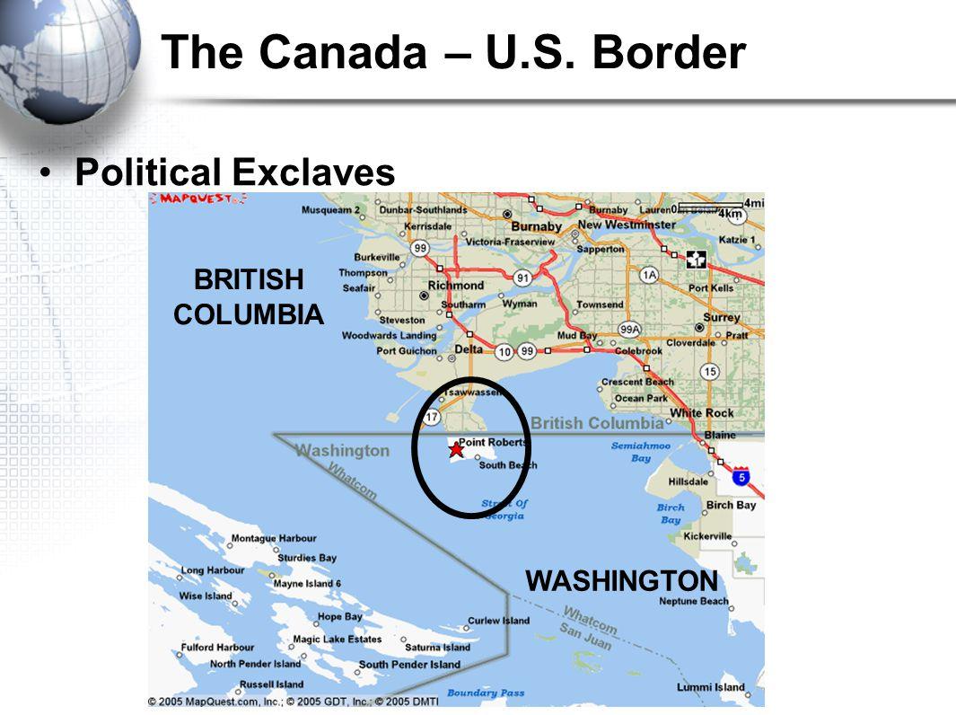 The Canada – U.S. Border Political Exclaves BRITISH COLUMBIA