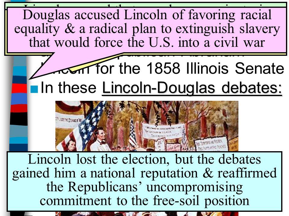 The Lincoln-Douglas Debates