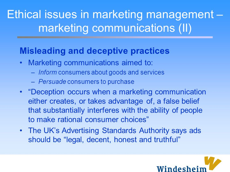 Ethical issues in marketing management – marketing communications (II)