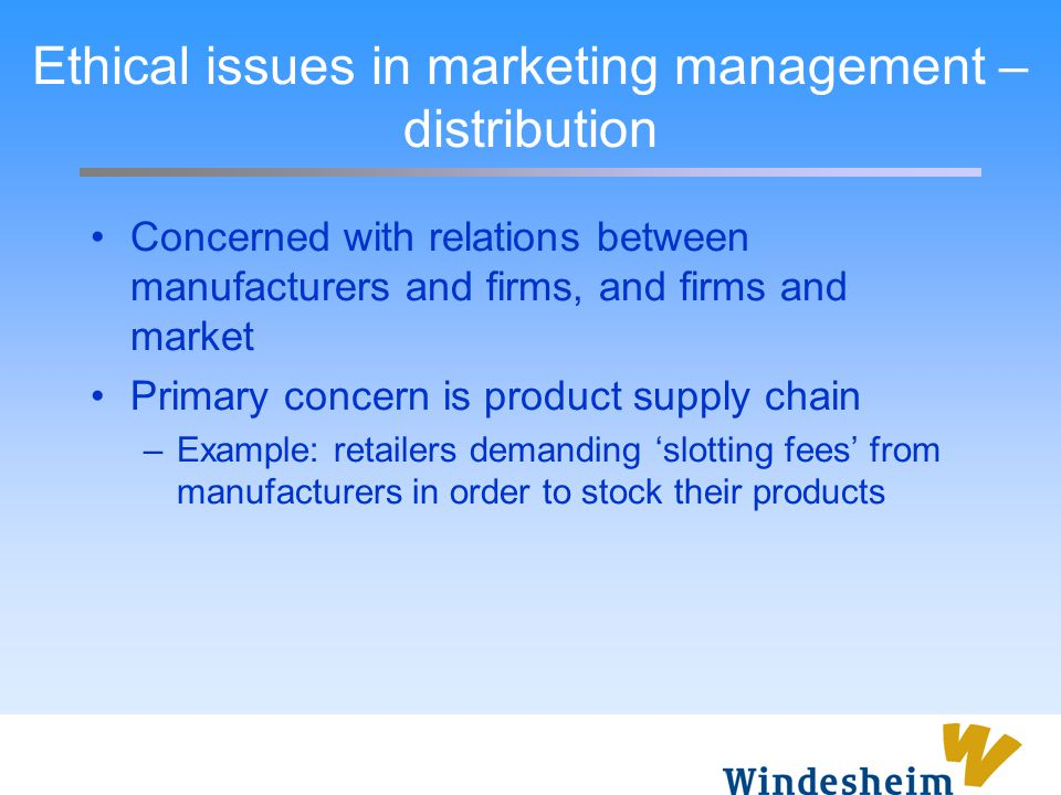 Ethical issues in marketing management – distribution