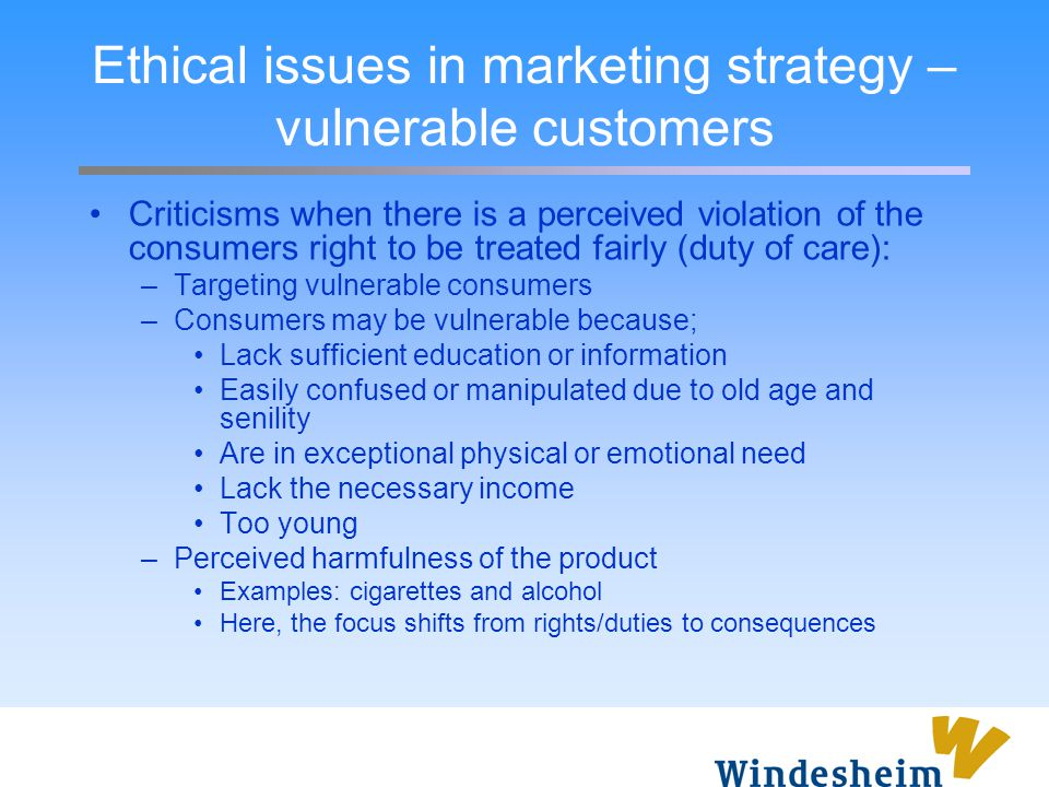 Ethical issues in marketing strategy – vulnerable customers