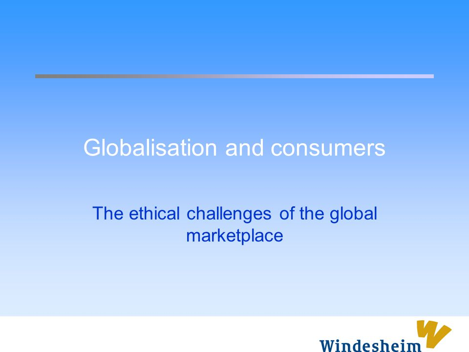 Globalisation and consumers