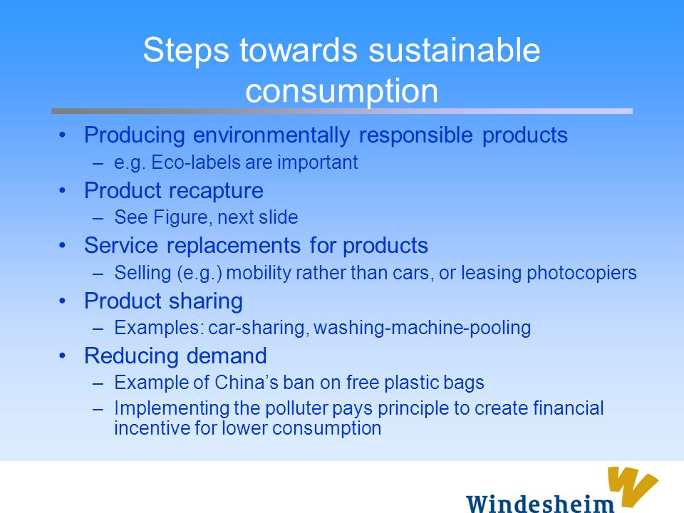 Steps towards sustainable consumption