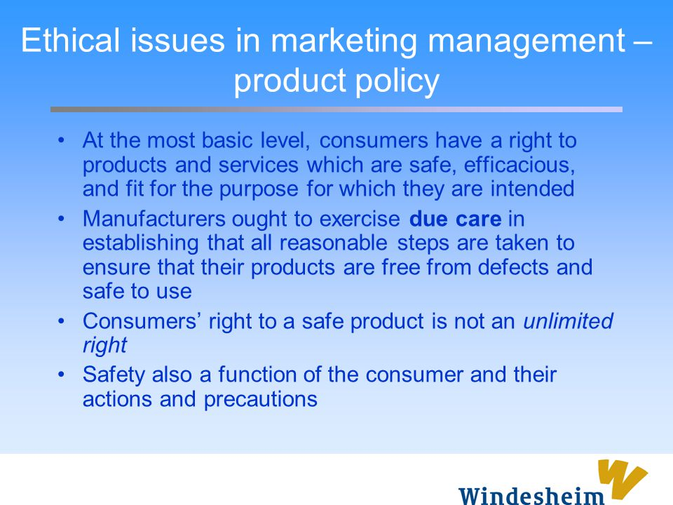 Ethical issues in marketing management – product policy