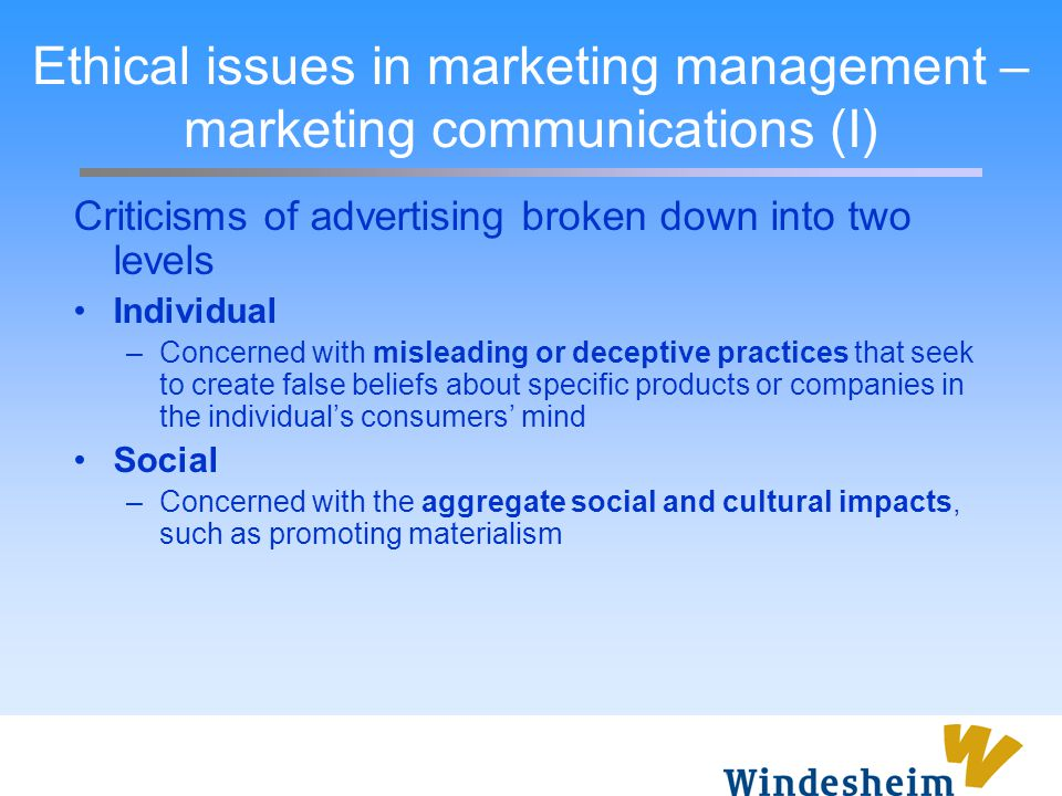 Ethical issues in marketing management – marketing communications (I)