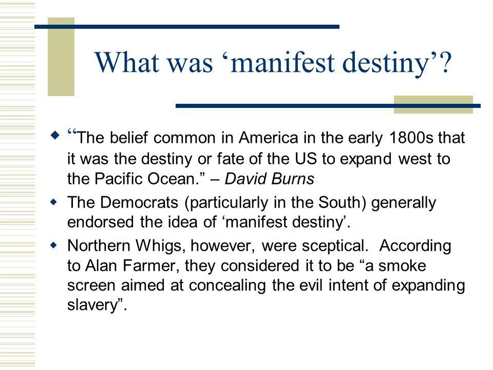 What was 'manifest destiny'