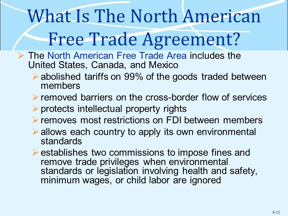 What Is The North American Free Trade Agreement