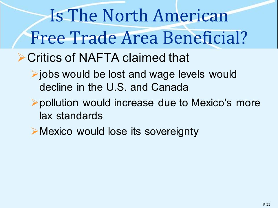 Is The North American Free Trade Area Beneficial