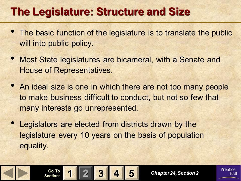 The Legislature: Structure and Size