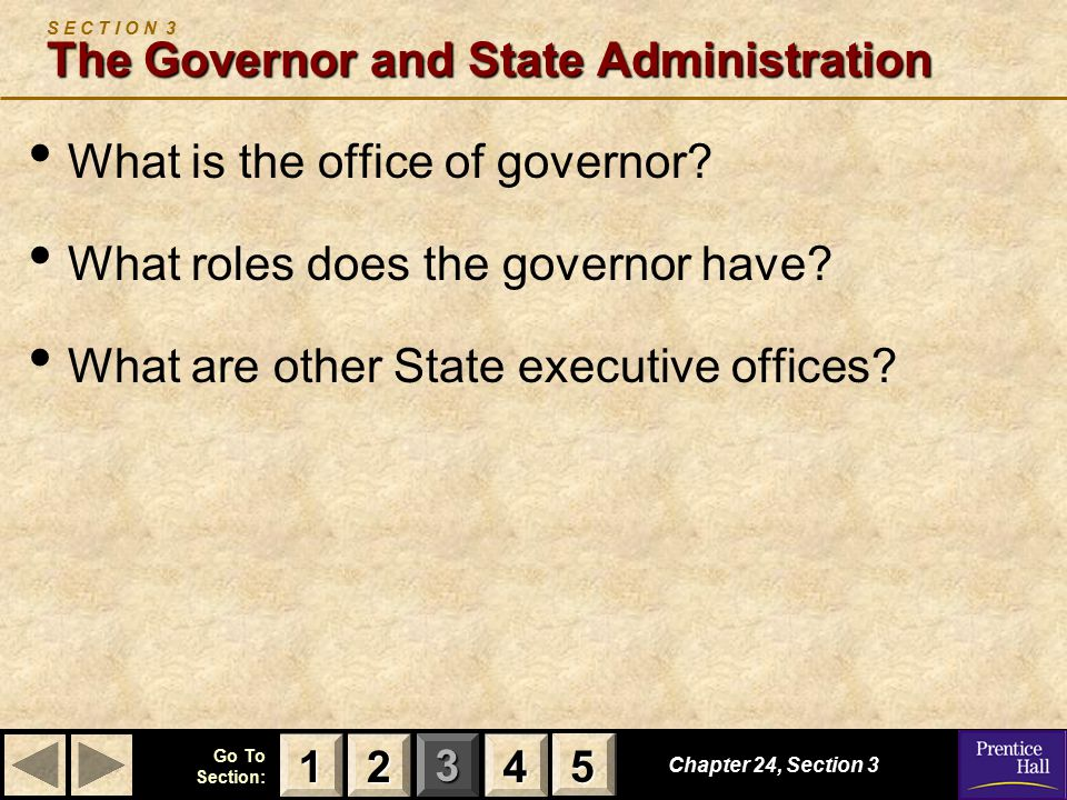 S E C T I O N 3 The Governor and State Administration