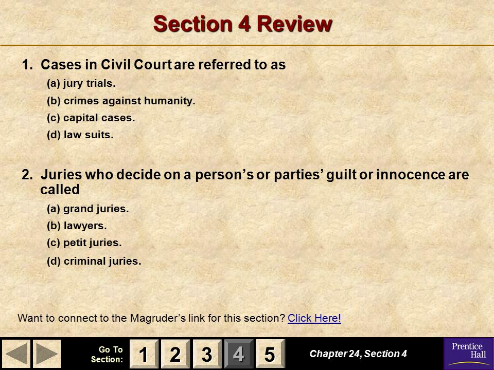 Section 4 Review 1 2 3 5 1. Cases in Civil Court are referred to as