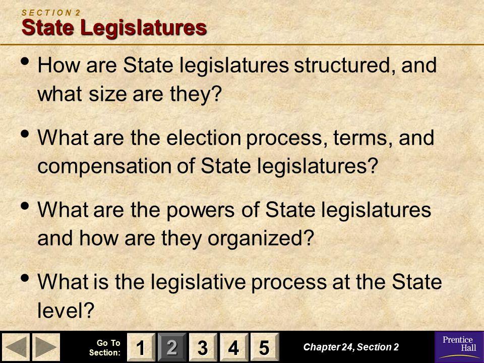 S E C T I O N 2 State Legislatures