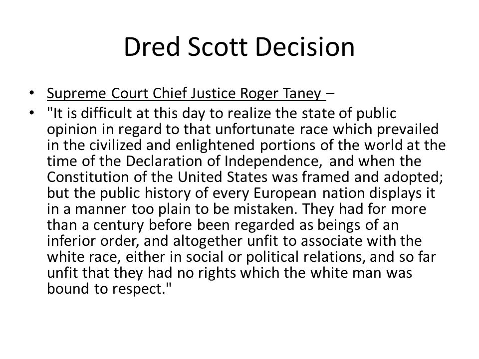 Dred Scott Decision Supreme Court Chief Justice Roger Taney –